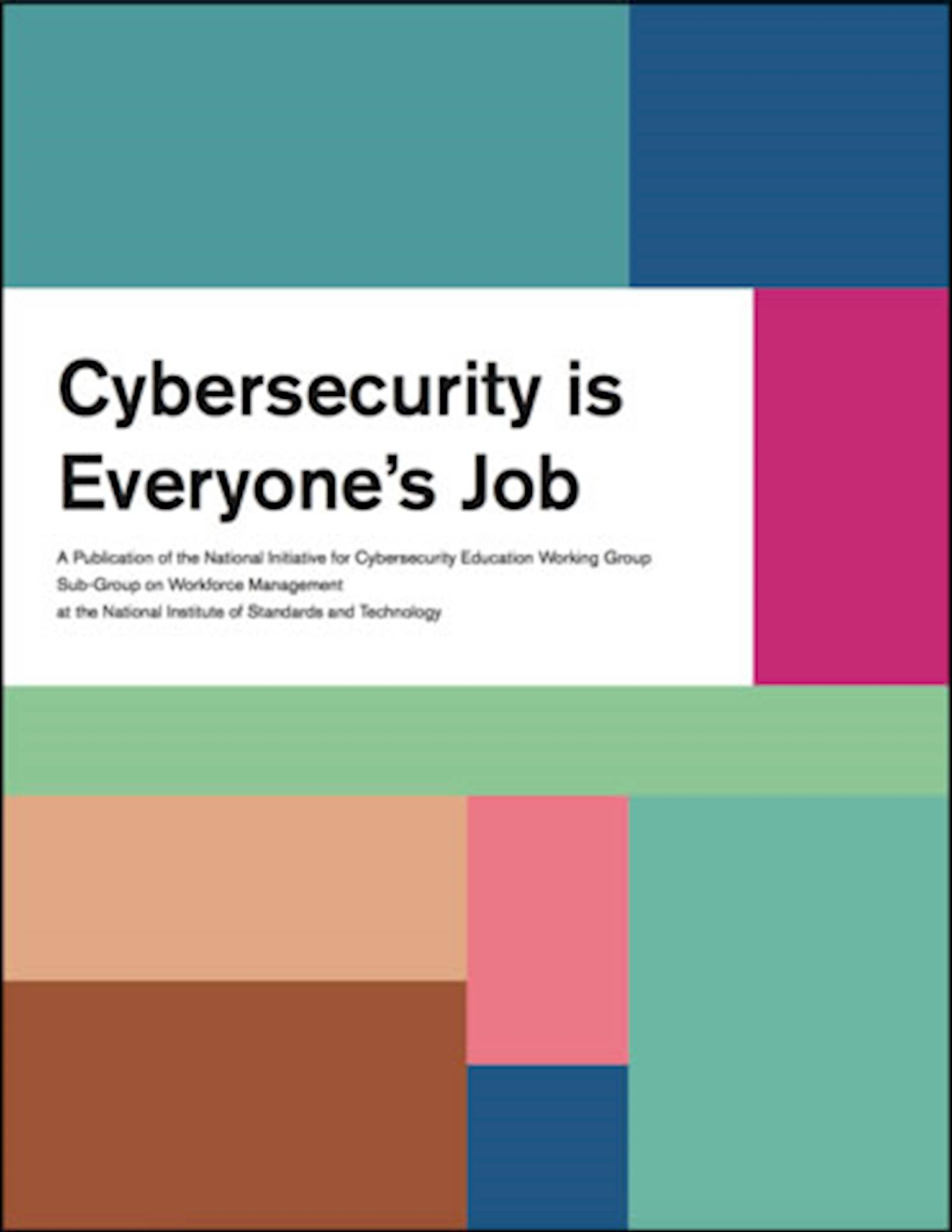 Download Cybersecurity is Everyones job guidebook